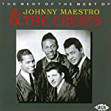 Johnny Maestro and the Crests The Best of the Rest of