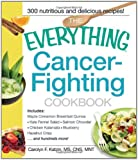 The Everything Cancer-Fighting Cookbook (Everything (Cooking))