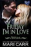 Friday Im in Love (Wild Irish Book 5)