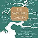 The Samurai's Garden: A Novel Audiobook by Gail Tsukiyama Narrated by David Shih