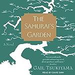 The Samurai's Garden: A Novel | Gail Tsukiyama