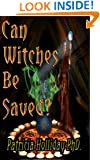 Can Witches be Saved?