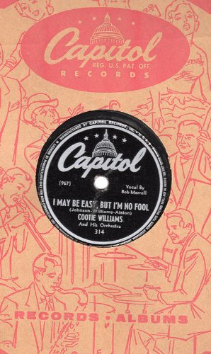Cootie Williams I May Be Easy But I'm No Fool 78 rpm by Cootie Williams