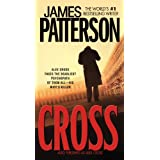 Cross: Also published as ALEX CROSSby James Patterson