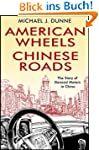 American Wheels, Chinese Roads: The S...