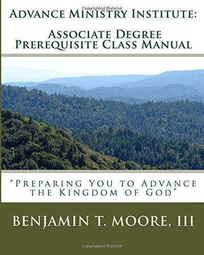 advance-ministry-institute-associate-degree-prerequisite-class-manual