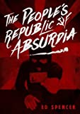 The People's Republic of Absurdia