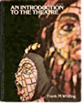 Introduction to the Theatre