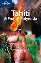 Tahiti & French Polynesia (Country Guide)