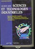 echange, troc Jean-Louis Fanchon - Guide des sciences et technologies industrielles : Dessin industriel et graphes, matériaux, éléments de construction, écono
