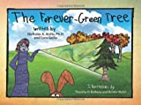 img - for The Forever-Green Tree book / textbook / text book