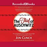 The Thief of Auschwitz | Jon Clinch