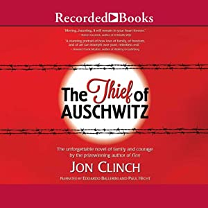 The Thief of Auschwitz | [Jon Clinch]