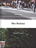 img - for Max Neuhaus (Dia Foundation) book / textbook / text book