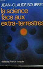 La science face aux extra-terrestres by…