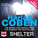 Shelter (Adult Edition): A Mickey Bolitar Novel (       UNABRIDGED) by Harlan Coben Narrated by Eric Meyers
