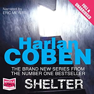 Shelter (Adult Edition): A Mickey Bolitar Novel | [Harlan Coben]