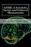 ASMR: A Scientific, Social, and Cultural Phenomenon