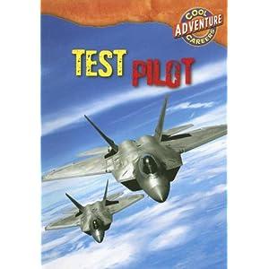 Test Pilot (Cool Careers (Gareth Stevens)) Geoffrey M. Horn
