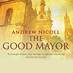 The Good Mayor | Andrew Nicoll