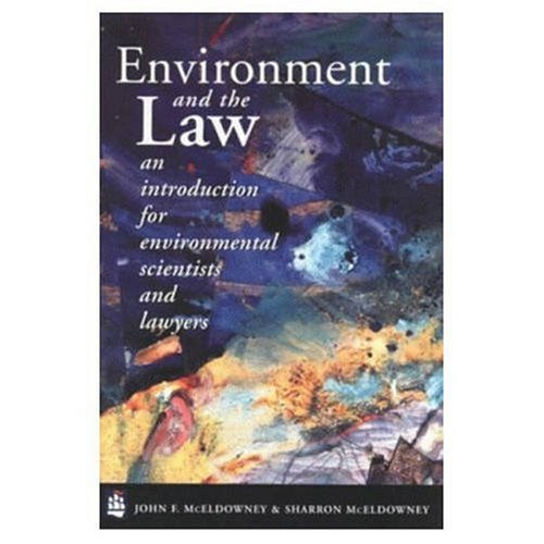 Environment and the Law: An Introduction for Environmental Scientists and Lawyers