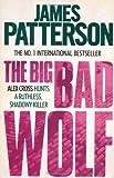 James Patterson The Big Bad Wolf (Alex Cross)