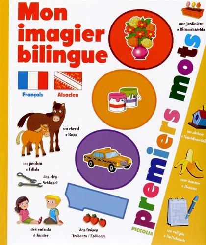 Mon imagier bilingue français-alsacien : 1.000 premiers mots
