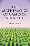 img - for By Melvin Dresher The Mathematics of Games of Strategy (Dover Books on Mathematics) [Paperback] book / textbook / text book