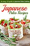 Japanese Paleo Recipes: An easy, 123...