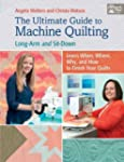 The Ultimate Guide to Machine Quiltin...