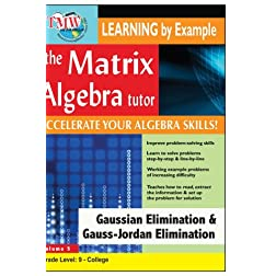Matrix Algebra Tutor: Gaussian Elimination & Gauss-Jordan Elimination