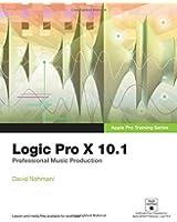 Apple Pro Training Series: Logic Pro X 10.1: Professional Music Production
