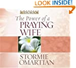 The Power of a Praying� Wife Audiobook