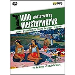 1000 Masterworks: The Hermitage - Saint Petersburg