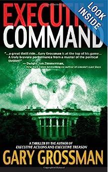 Executive Command - Gary H Grossman