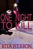 One Night to Kill (Seven Nights) (Volume 1)