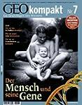 GEO kompakt 7/2006: Der Mensch und se...
