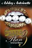 The Prada Plan 3: Green-Eyed Monster (Urban Books)