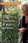 ValL bipolaire... et plus si affinités