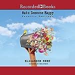 Make Someone Happy: Favorite Postings | Elizabeth Berg