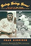 img - for Going, Going, Gone!: The Art of the Trade in Major League Baseball book / textbook / text book