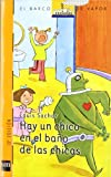 Hay Un Chico En El Bano De Las Chicas/ There's a Boy in the Girls' Bathroom (Spanish Edition)