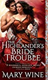 The Highlanders Bride Trouble (The Sutherlands)