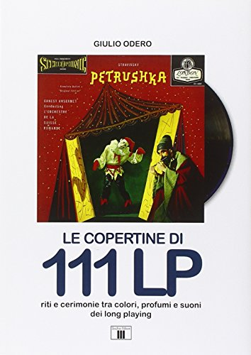 Le-copertine-di-111-LP-Riti-e-cerimonie-tra-colori-profumi-e-suoni-dei-long-playing