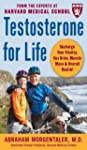 Testosterone for Life: Recharge Your...