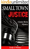 Small Town Justice (A Janice Berne Mystery Book 1)