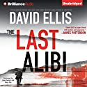 The Last Alibi: A Jason Kolarich Novel, Book 4 (       UNABRIDGED) by David Ellis Narrated by Luke Daniels, Tanya Eby
