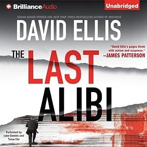 The Last Alibi: A Jason Kolarich Novel, Book 4 | [David Ellis]