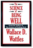 The Science of Being Well (A Thrifty Book)
