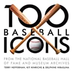 100 Baseball Icons: From the National...